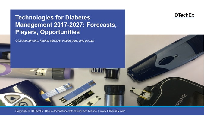Technologies for Diabetes Management 2017-2027: Forecasts, Players, Opportunities
