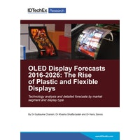 OLED Display Forecasts 2016-2026: The Rise of Plastic and Flexible Displays - Electronic (1-5 users)