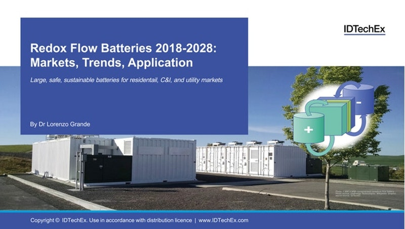 Redox Flow Batteries 2018-2028: Markets, Trends