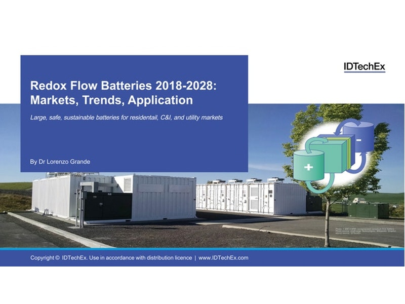 Redox Flow Batteries 2018-2028: Markets, Trends, Applications