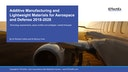 Additive Manufacturing and Lightweight Materials for Aerospace and Defense