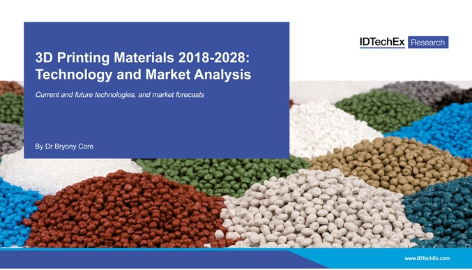 3D Printing Materials 2018-2028: Technology and Market Analysis