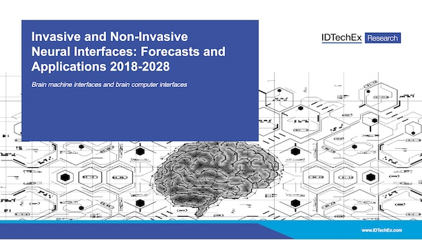 Invasive and Non-Invasive Neural Interfaces: Forecasts and Applications 2018-2028