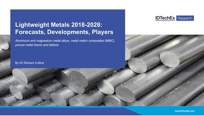 Lightweight Metals 2018-2028: Forecasts, Developments, Players