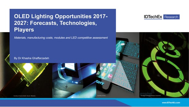 OLED Lighting Opportunities 2017-2027: Forecasts, Technologies, Players
