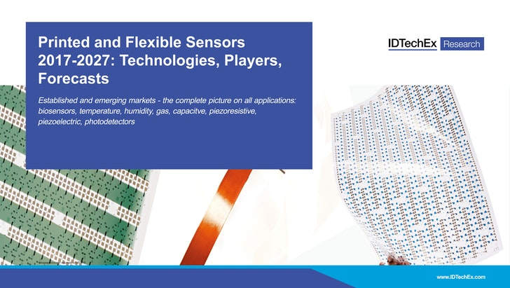 Printed and Flexible Sensors 2017-2027: Technologies