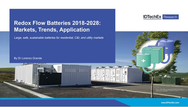 Redox Flow Batteries 2018-2028: Markets, Trends, Applications