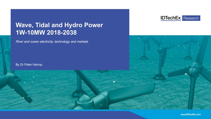 Wave, Tidal and Hydro Power 1W-10MW 2018-2038: IDTechEx