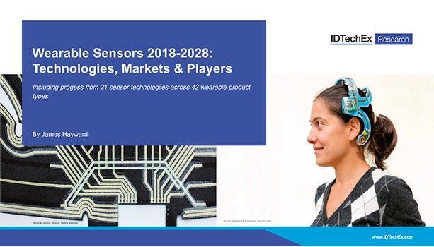 Wearable Sensors 2018-2028: Technologies, Markets & Players