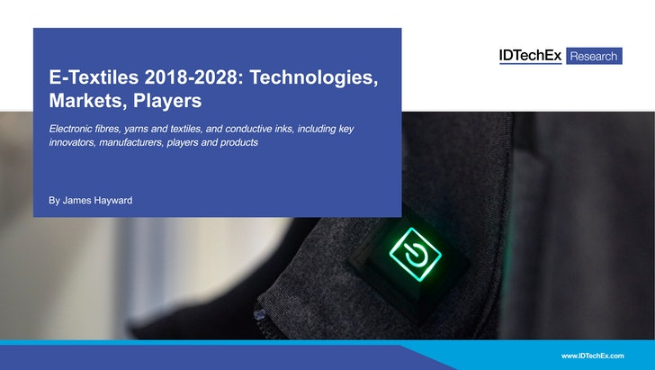 E-Textiles 2018-2028: Technologies, Markets and Players