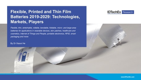 Flexible, Printed and Thin Film Batteries 2019-2029