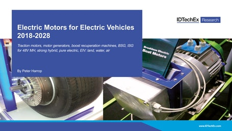 Electric Motors for Electric Vehicles 2018-2028