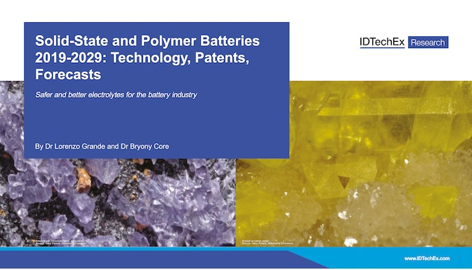 Solid-State and Polymer Batteries 2019-2029: Technology, Patents, Forecasts