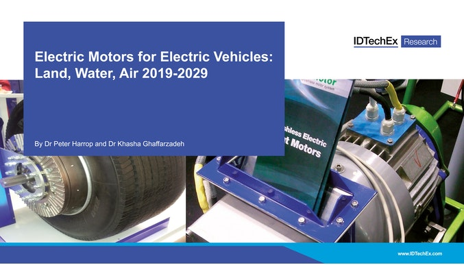 Electric Motors for Electric Vehicles: Land, Water, Air 2019-2029