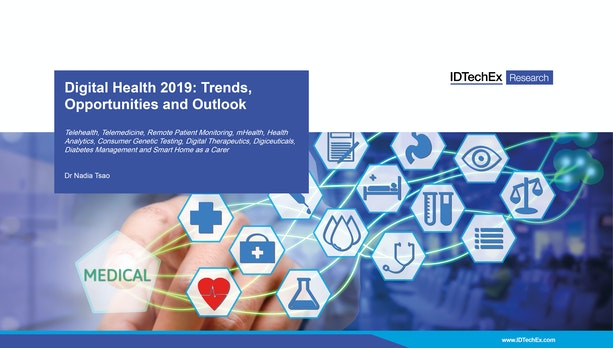 Digital Health 2019: Trends, Opportunities and Outlook
