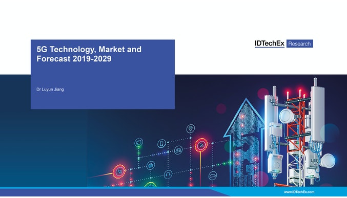 5G Technology, Market and Forecast 2019-2029