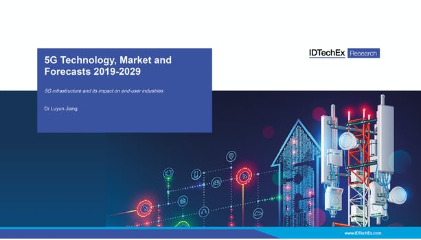 5G Technology, Market and Forecasts 2019-2029
