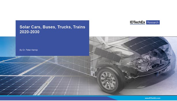 Solar Cars, Buses, Trucks, Trains 2020-2030