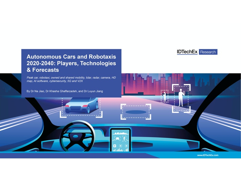 Autonomous Cars and Robotaxis 2020-2040 | IDTechEx Research