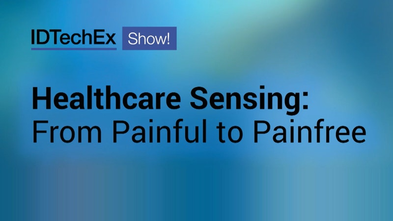 Healthcare Sensing: From Painful to Pain Free