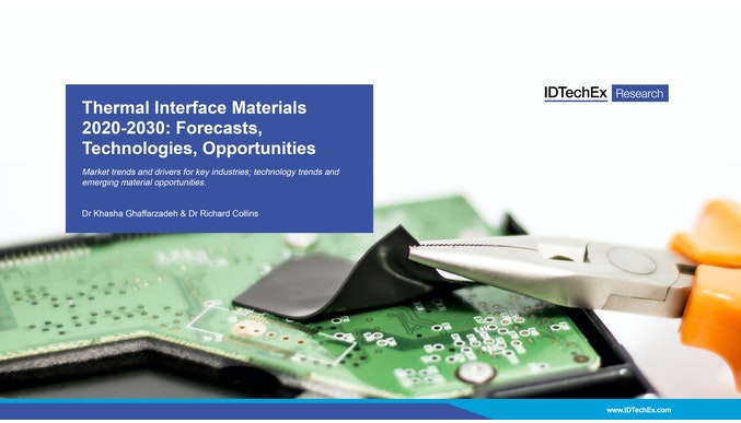 Thermal Interface Materials 2020-2030: Forecasts, Technologies, Opportunities