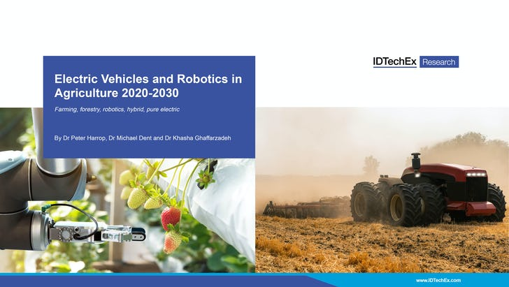 Electric Vehicles and Robotics in Agriculture 2020-2030