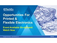 Watch: Virtual Event, Opportunities for Printed & Flexible Electronics