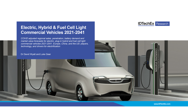 Electric, Hybrid & Fuel Cell Light Commercial Vehicles 2021-2041