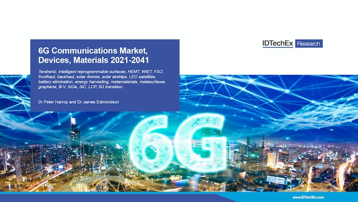 6G Communications Market, Devices, Materials 2021-2041