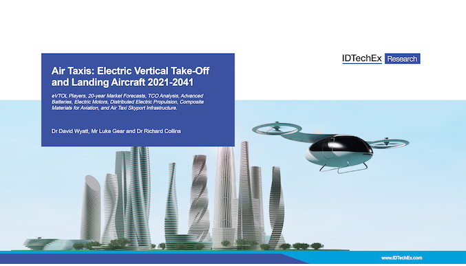 Air Taxis: Electric Vertical Take-Off and Landing Aircraft 2021-2041
