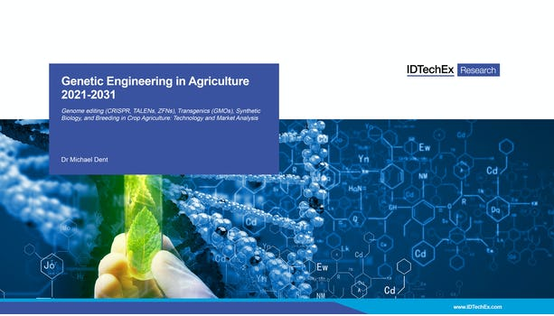 Genetic Engineering in Agriculture 2021-2031